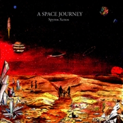 XENOS, SPYROS - A SPACE JOURNEY