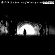 BLACK REBEL MOTORCYCLE CLUB - TAKE THEM ON, ON YOUR OWN (2LP)