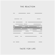 REACTION (RUSSIA) - TASTE FOR LIFE