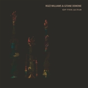WILLIAMS, ROZZ -& GITANE DEMONE- - ON THE ALTAR