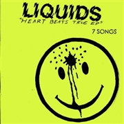 LIQUIDS - HEART BEATS TRUE