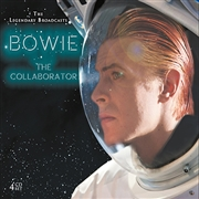 BOWIE, DAVID - THE COLLABORATOR: LEGENDARY BROADCASTS (4CD)