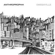 ANTHROPROPHH - OMEGAVILLE (2LP)
