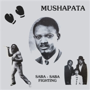 MUSHAPATA - SABA-SABA FIGHTING