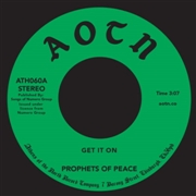 PROPHETS OF PEACE - GET IT ON/YOU CAN BE