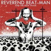 REVEREND BEAT-MAN & THE NEW WAVE - BLUES TRASH (2LP+CD)