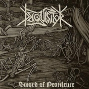 DEIQUISITOR - SWORD OF PESTILENCE