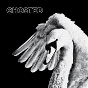 GHOSTED - HEATWAVED