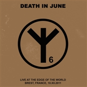 "DEATH IN JUNE - LIVE AT THE EDGE OF THE WORLD (+7"")"