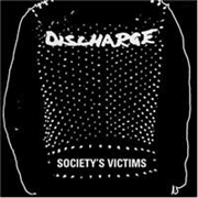 DISCHARGE - SOCIETY'S VICTIMS (3CD)