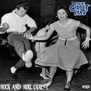 BLUE CARPET BAND - ROCK AND ROLL CARPET-RELAID