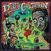 DIRTY COAL TRAIN - PORTUGUESE FREAKSHOW (2LP)