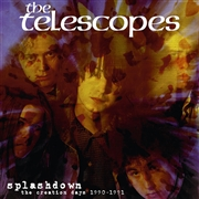 TELESCOPES - SPLASHDOWN: THE CREATION DAYS 1990-1991 (2LP)