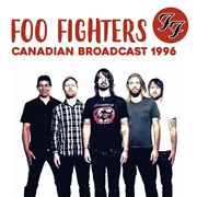 FOO FIGHTERS - CANADIAN BROADCAST 1996