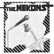 MEKONS - NEVER BEEN IN A RIOT