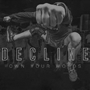 DECLINE - OWN YOUR WORDS (GOLD)