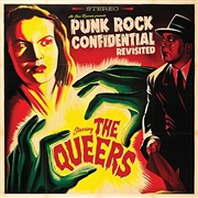 QUEERS - PUNK ROCK CONFIDENTIAL REVISITED (USA)