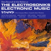 DISSEVELT, TOM -& KID BALTAN- AS 'THE ELECTROSONIKS' - ELECTRONIC MUSIC