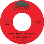 FLORENCE, KEITHER - DOWN HERE ON THE GROUND/I LOVE YOU LORD