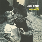 HURLEY, JOHN - SINGS ABOUT PEOPLE
