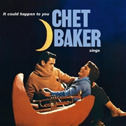 BAKER, CHET - IT COULD HAPPEN TO YOU (IT)