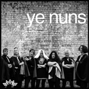 YE NUNS - I DON'T WANT TO DO THIS AGAIN/DON'T WORRY