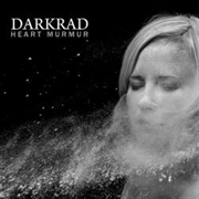 DARKRAD - HEART MURMUR
