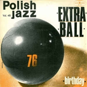 EXTRA BALL - BIRTHDAY