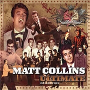 COLLINS, MATT - THE ULTIMATE COLLECTION (2CD)