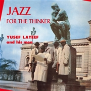 LATEEF, YUSEF - JAZZ FOR THE THINKER