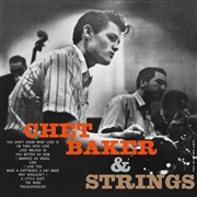 BAKER, CHET - CHET BAKER & STRINGS (IT)