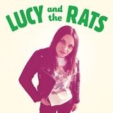 LUCY & THE RATS - LUCY & THE RATS