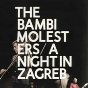 BAMBI MOLESTERS - A NIGHT IN ZAGREB (2CD+DVD)