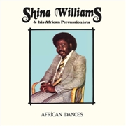 WILLIAMS, SHINA -& HIS AFRICAN PERCUSSIONISTS- - AFRICAN DANCES