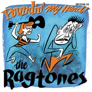 RAGTONES - POUNDIN' MY HEAD!