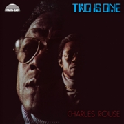 ROUSE, CHARLES - TWO IS ONE