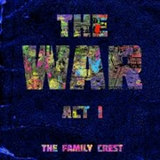 FAMILY CREST - THE WAR: ACT 1 (2LP)