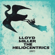 MILLER, LLOYD -& THE HELIOCENTRICS- - (OST) (2LP)