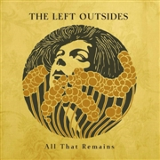 LEFT OUTSIDES - ALL THAT REMAINS