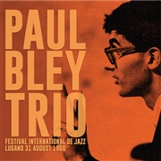 BLEY, PAUL -TRIO- - FESTIVAL INTERNATIONAL DE JAZZ LUGANO 31 AUG. 1966