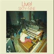 SIXTY-NINE - LIVE! (2LP)