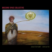 ORESUND SPACE COLLECTIVE - (GREEN) CHATOYANT BREATH (2LP)