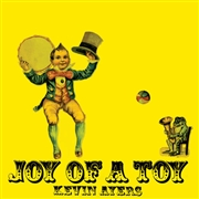 AYERS, KEVIN - JOY OF A TOY (USA/YELLOW)