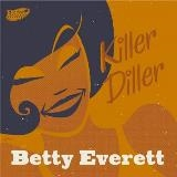 EVERETT, BETTY - KILLER DILLER
