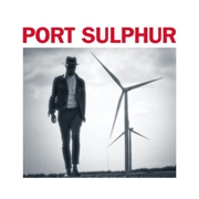 PORT SULPHUR - PARANOIC CRITICAL
