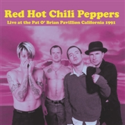 RED HOT CHILI PEPPERS - LIVE AT THE PAT O'BRIAN PAVILION CA 1991