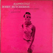 HUTCHERSON, BOBBY - HAPPENINGS