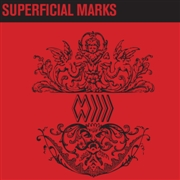BAND WHOSE NAME IS A SYMBOL - SUPERFICIAL MARKS