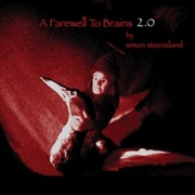 STEENSLAND, SIMON - A FAREWELL TO BRAINS 2.0