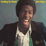 GYAN, KIKI - FEELING SO GOOD